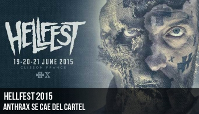 el-hellfest-anuncia-la-caída-de-anthrax-del-cartel