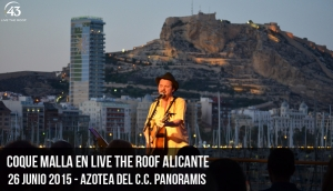 Coque Malla en Live The Roof Alicante