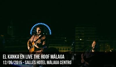 el-kanka-en-live-the-roof-málaga