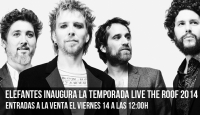 ELEFANTES inauguran la temporada Live The roof 2014