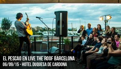 el-pescao-en-live-the-roof-barcelona