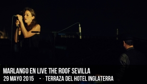 Marlango en Live The Roof Sevilla