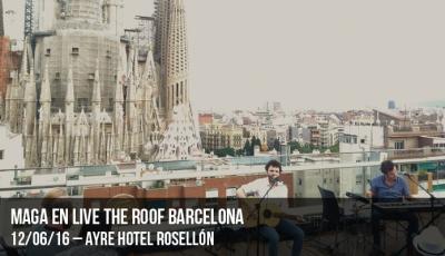 maga-en-live-the-roof-barcelona