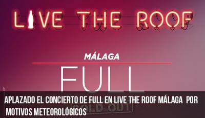 aplazamiento-del-concierto-de-full-en-live-the-roof-málaga