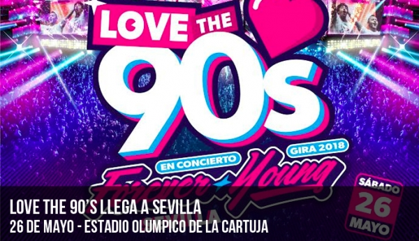 Love the 90's llega a Sevilla