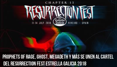 prophets-of-rage-ghost-megadeth-y-más-se-unen-al-cartel-del-resurrection-fest-estrella-galicia-2018