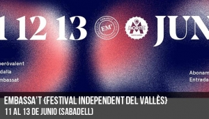Embassa't {Festival Independent del Vallès}
