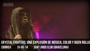Crystal Fighters: una explosión de música, color y buen rollo en el Sant Jordi Club (BCN)