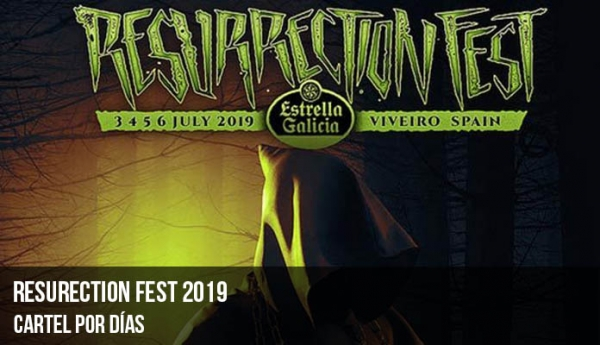 Resurrection Fest 2019: Cartel por días