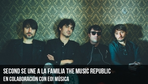 Second se une a la familia de The Music Republic en colaboración con EO!Música