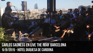 Carlos Sadness en Live the Roof Barcelona