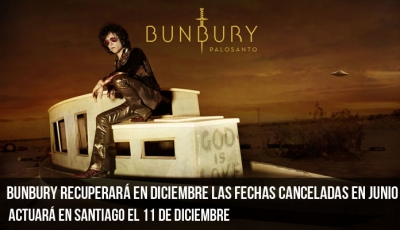 bunbury-recuperará-en-diciembre-las-fechas-canceladas-en-junio